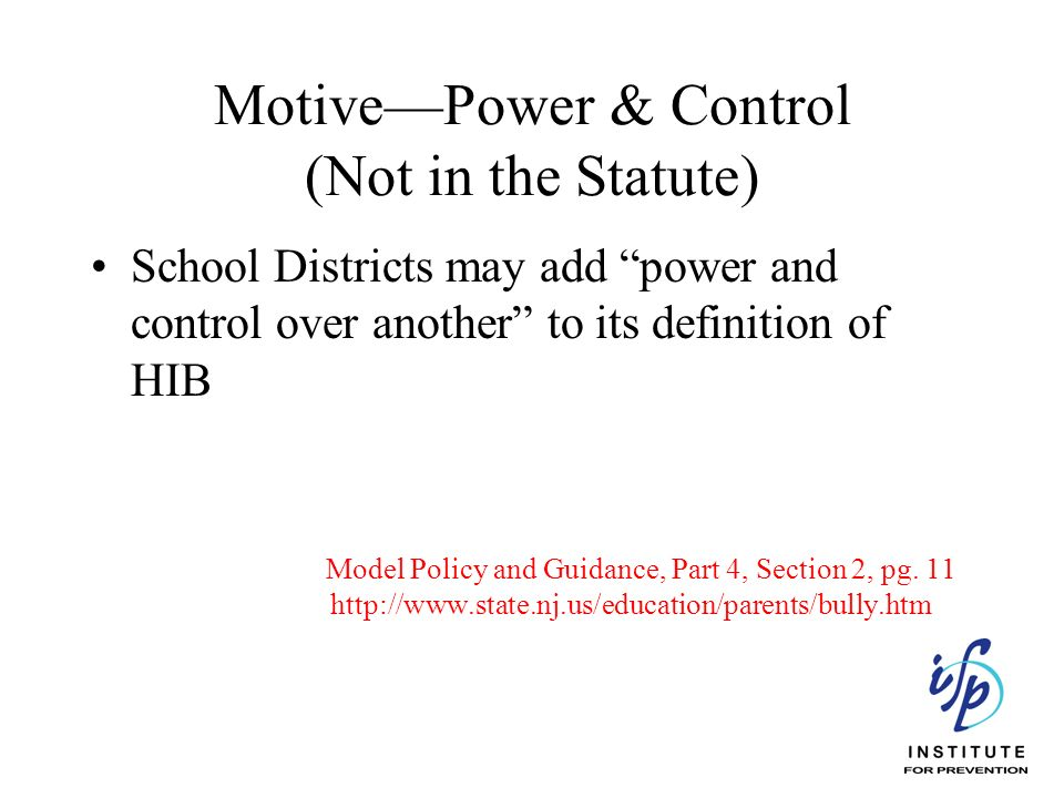 Motive—Power & Control (Not in the Statute)