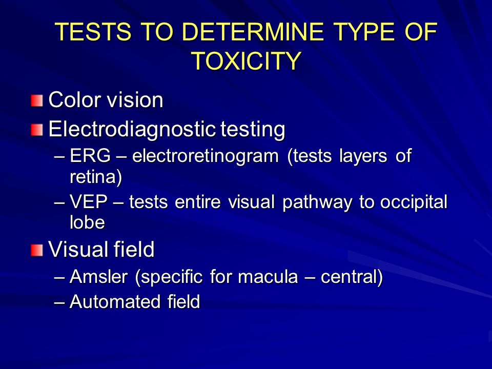 TESTS TO DETERMINE TYPE OF TOXICITY