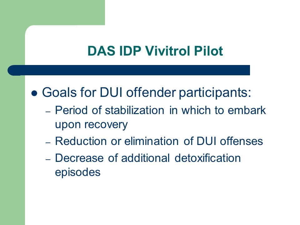 Goals for DUI offender participants: