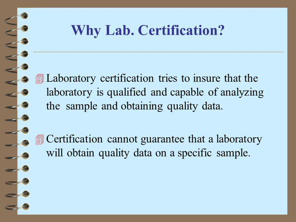 Why Lab. Certification