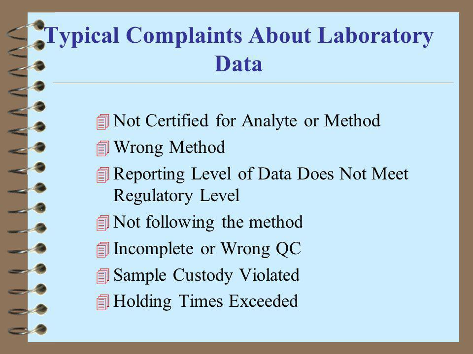 Typical Complaints About Laboratory Data
