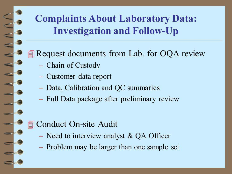 Complaints About Laboratory Data: Investigation and Follow-Up