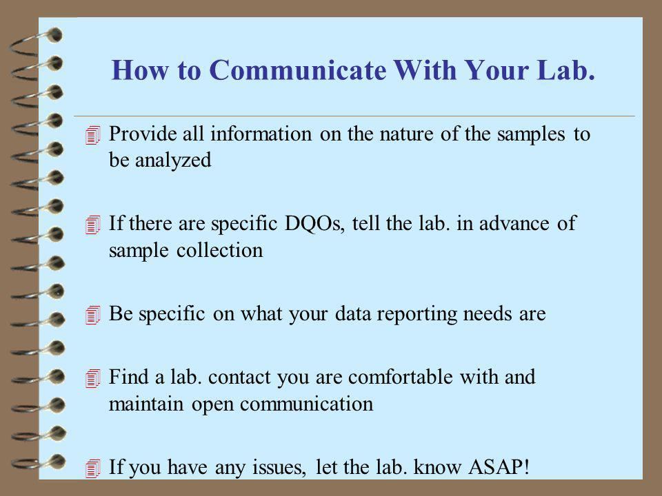 How to Communicate With Your Lab.