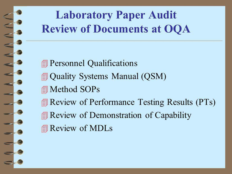 Laboratory Paper Audit Review of Documents at OQA