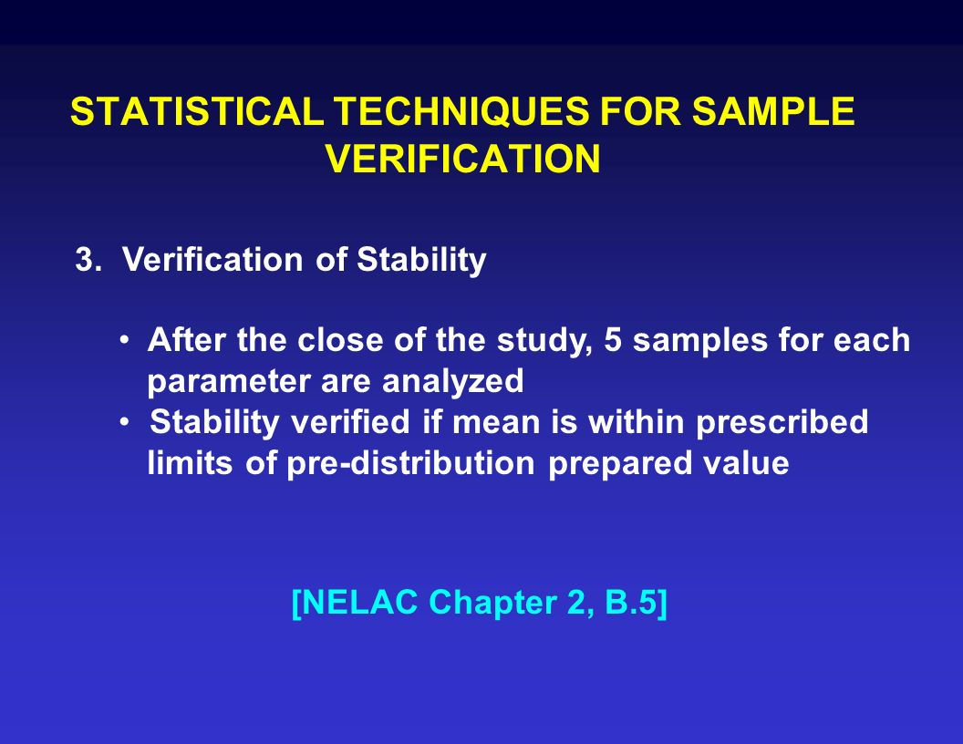 STATISTICAL TECHNIQUES FOR SAMPLE VERIFICATION