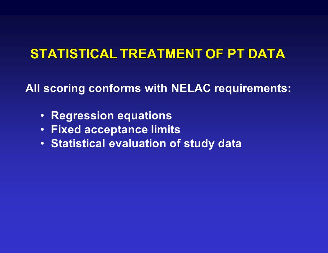 STATISTICAL TREATMENT OF PT DATA