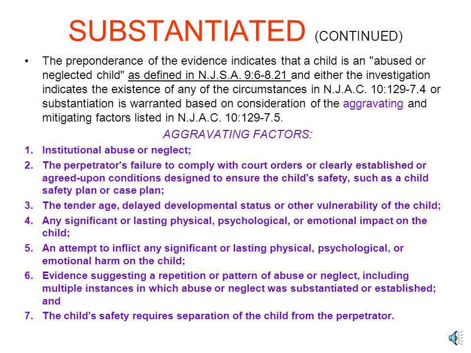SUBSTANTIATED (CONTINUED)