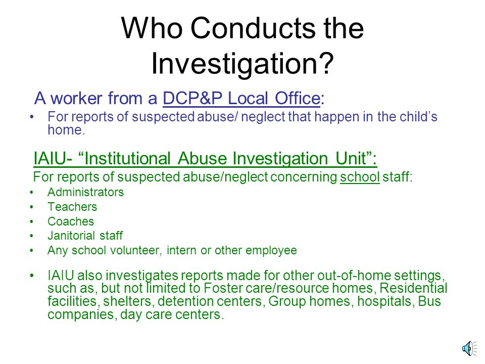 Who Conducts the Investigation