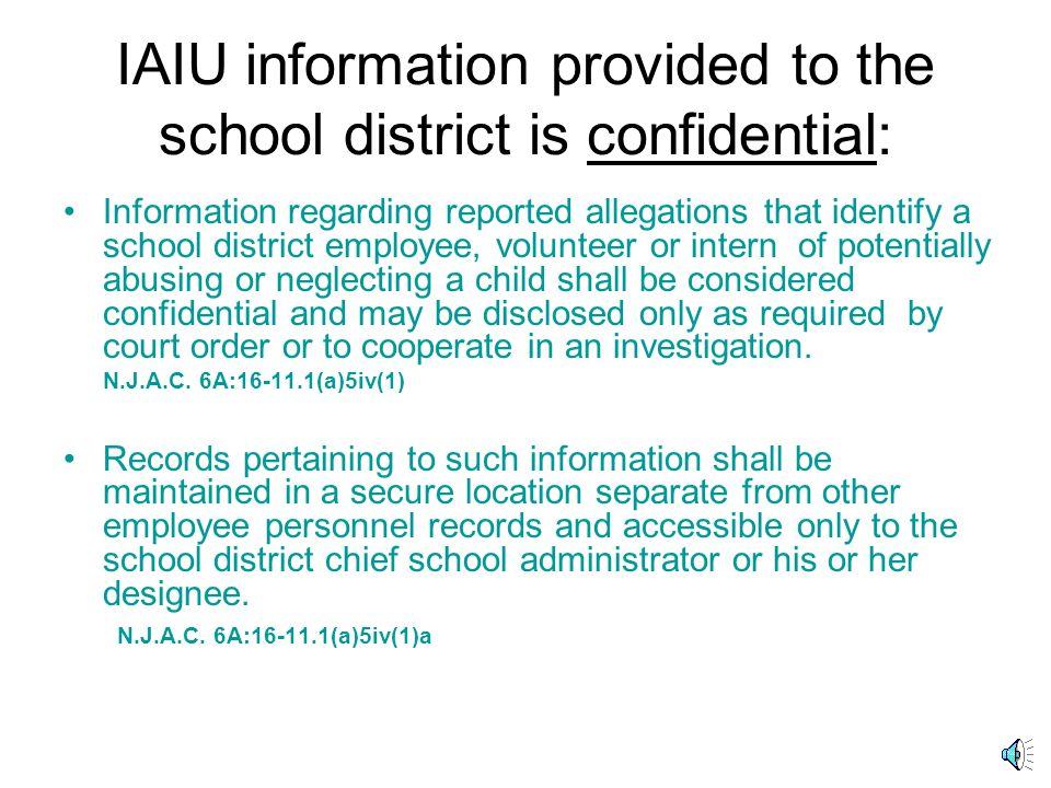 IAIU information provided to the school district is confidential: