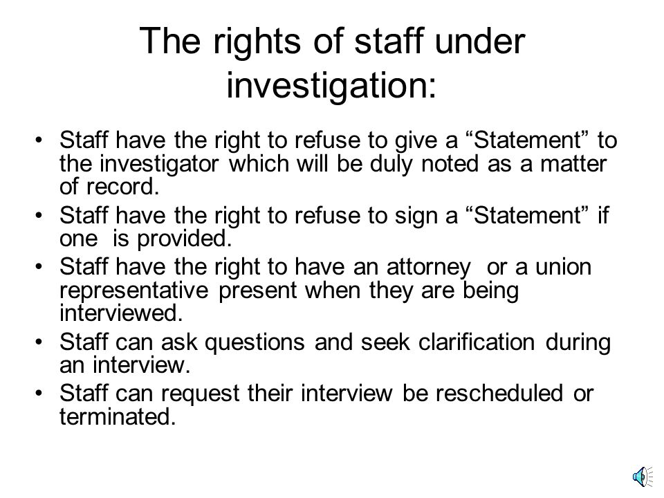 The rights of staff under investigation: