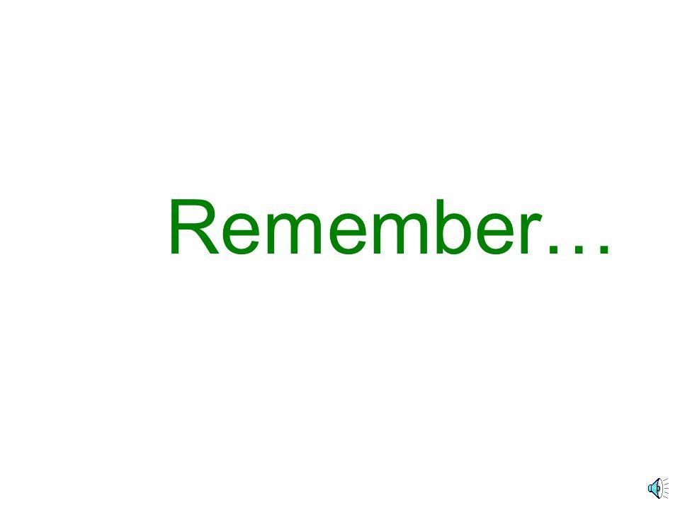 Remember… Remember…