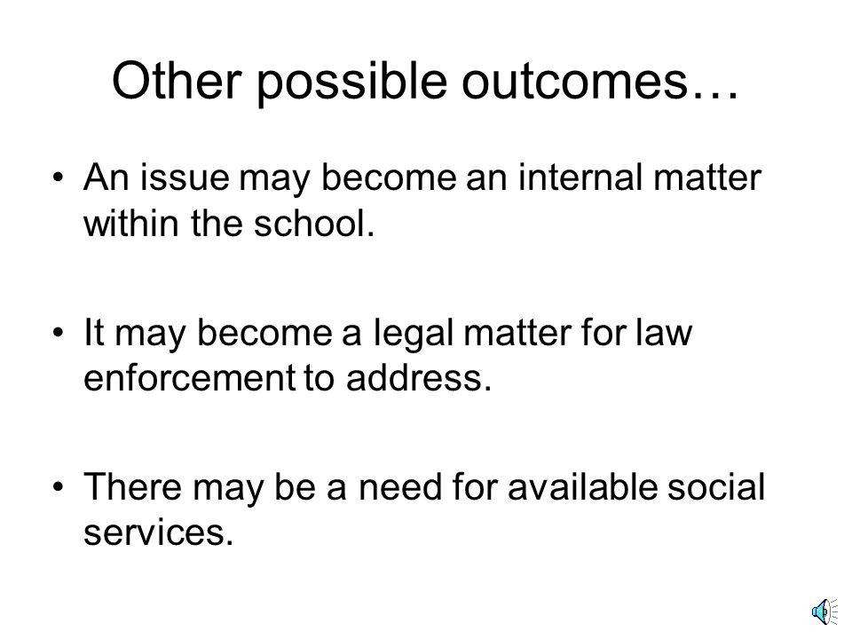 Other possible outcomes…