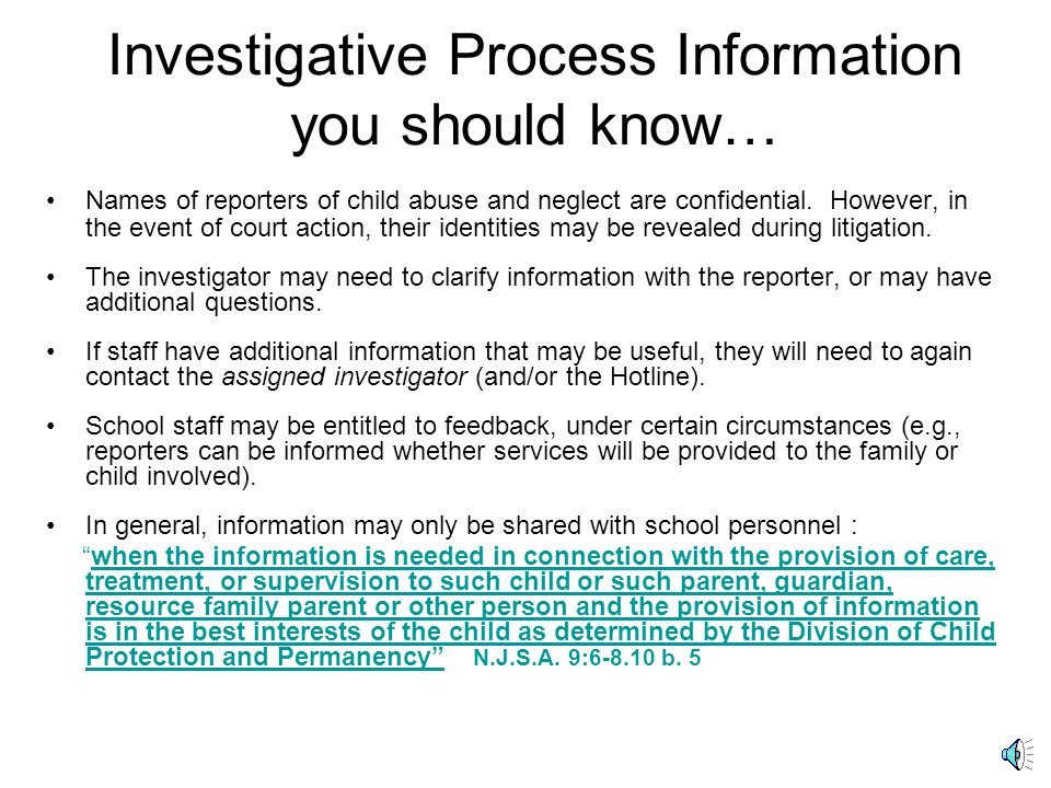 Investigative Process Information you should know…