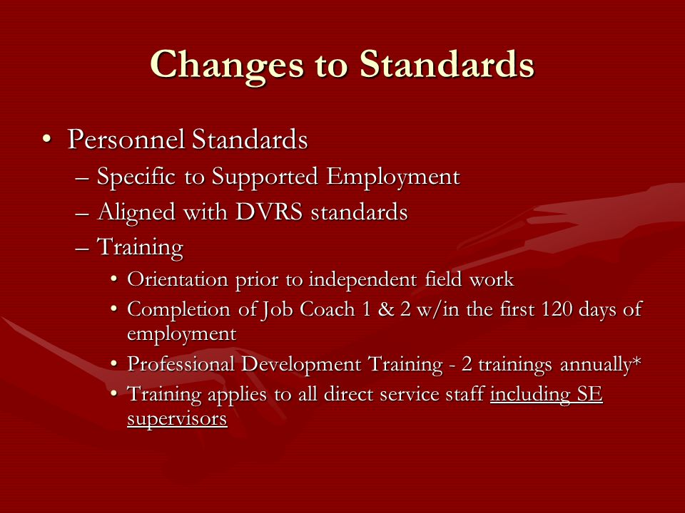 Changes to Standards Personnel Standards