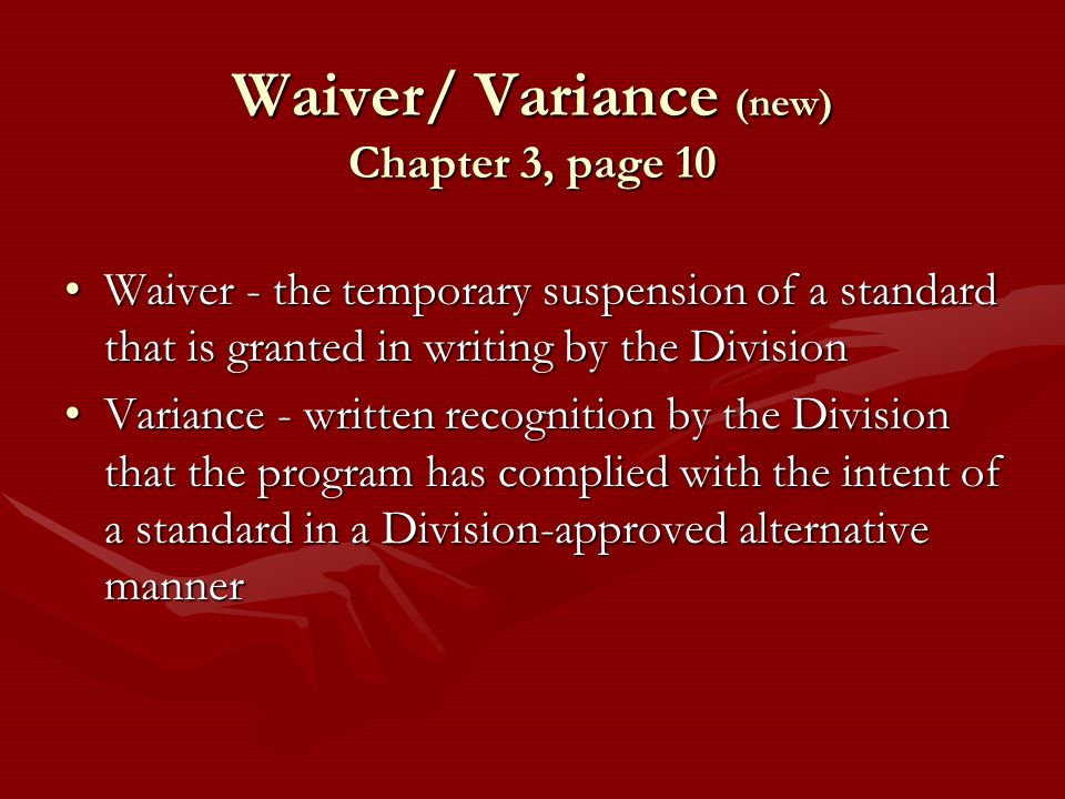 Waiver/ Variance (new) Chapter 3, page 10