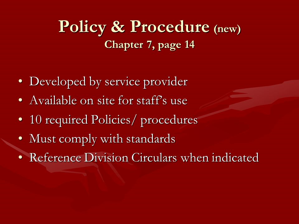 Policy & Procedure (new) Chapter 7, page 14