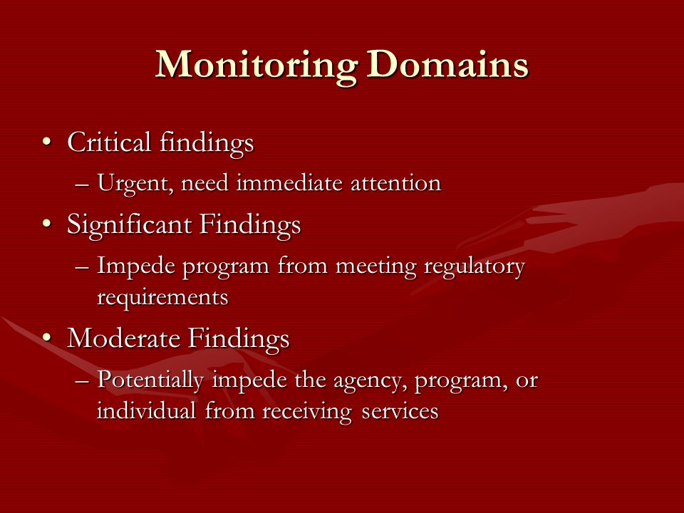 Monitoring Domains Critical findings Significant Findings