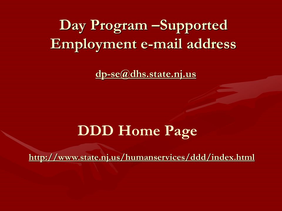 Day Program –Supported Employment e-mail address