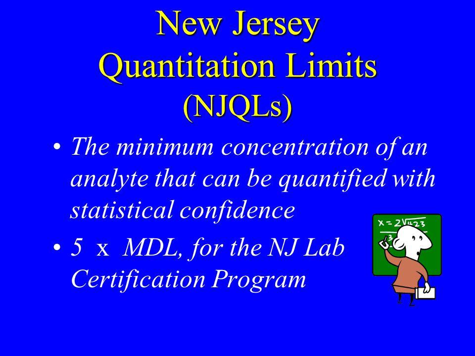 New Jersey Quantitation Limits (NJQLs)