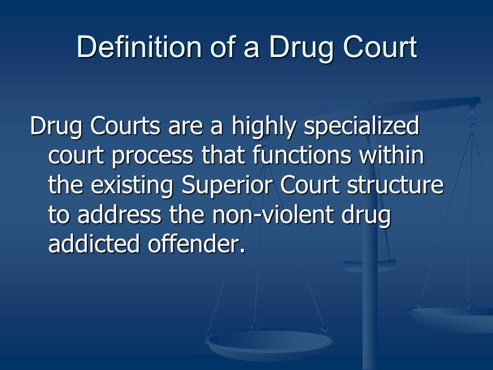 Definition of a Drug Court