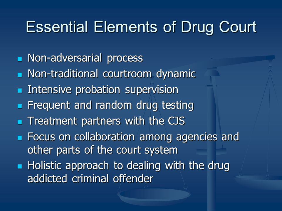 Essential Elements of Drug Court