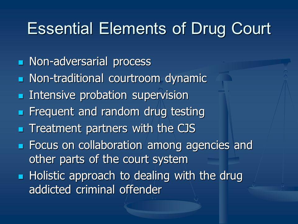 Essential Elements of Drug Court
