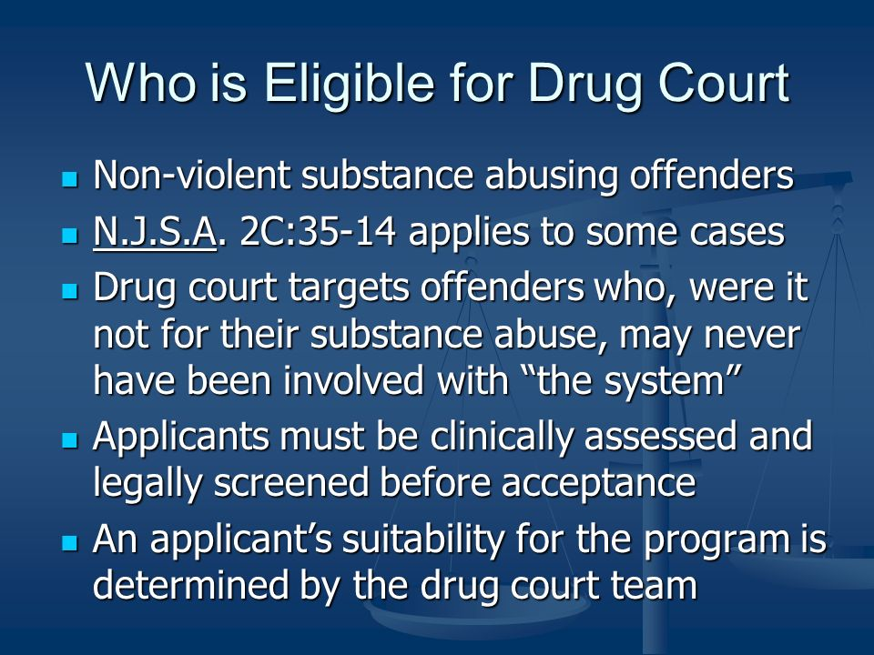 Who is Eligible for Drug Court