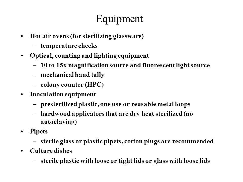 Equipment Hot air ovens (for sterilizing glassware) temperature checks
