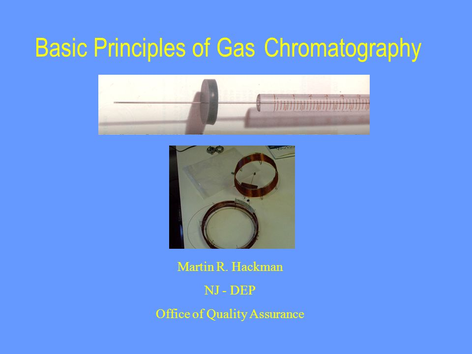 Basic Principles of Gas Chromatography