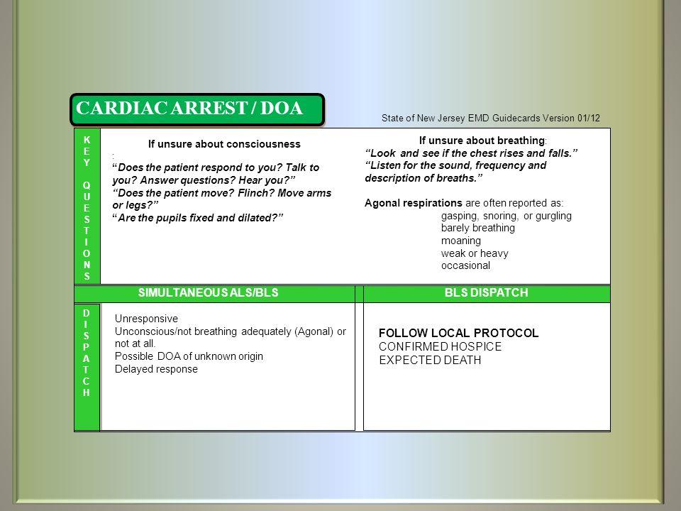 CARDIAC ARREST / DOA SIMULTANEOUS ALS/BLS BLS DISPATCH