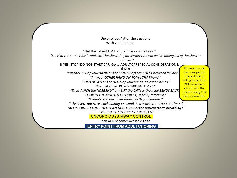 Unconscious Patient Instructions With Ventilations