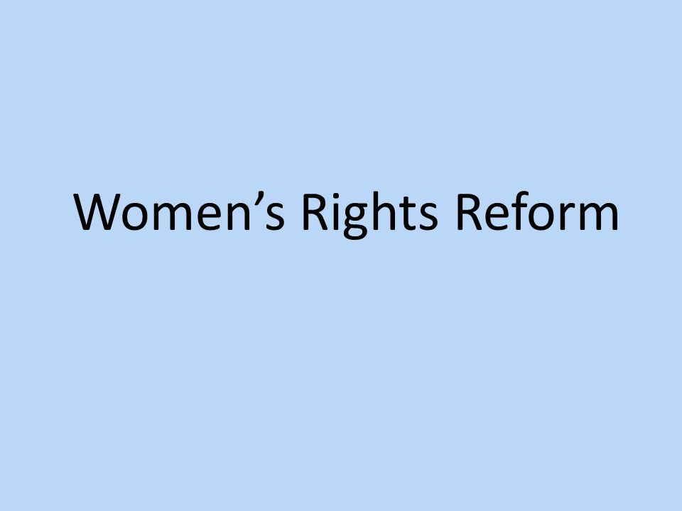 Women's Rights Reform