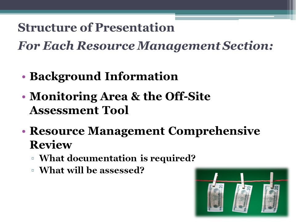 Structure of Presentation For Each Resource Management Section: