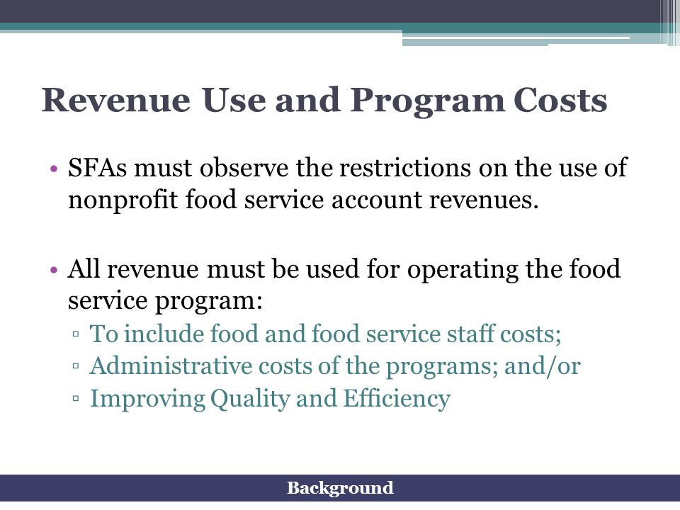 Revenue Use and Program Costs