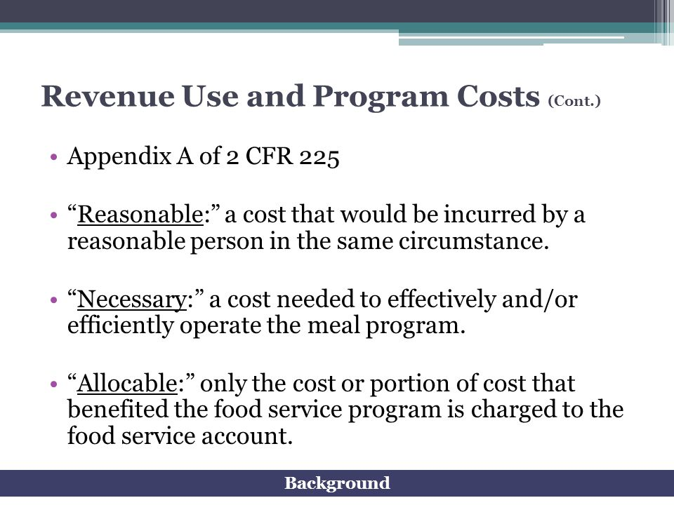 Revenue Use and Program Costs (Cont.)