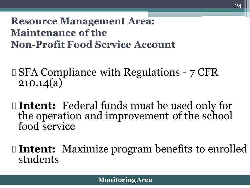 SFA Compliance with Regulations - 7 CFR 210.14(a)