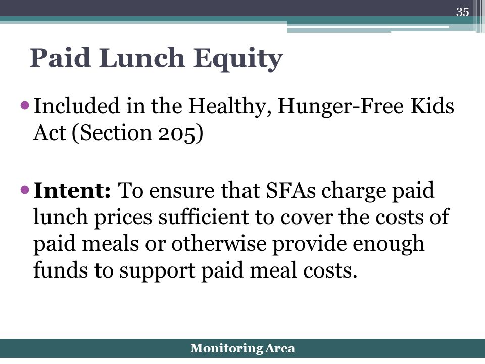 Paid Lunch Equity Included in the Healthy, Hunger-Free Kids Act (Section 205)