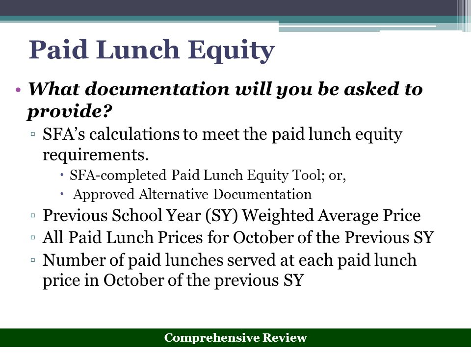Paid Lunch Equity What documentation will you be asked to provide
