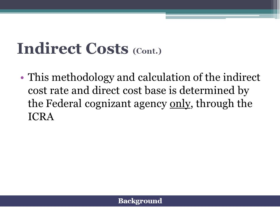 Indirect Costs (Cont.)