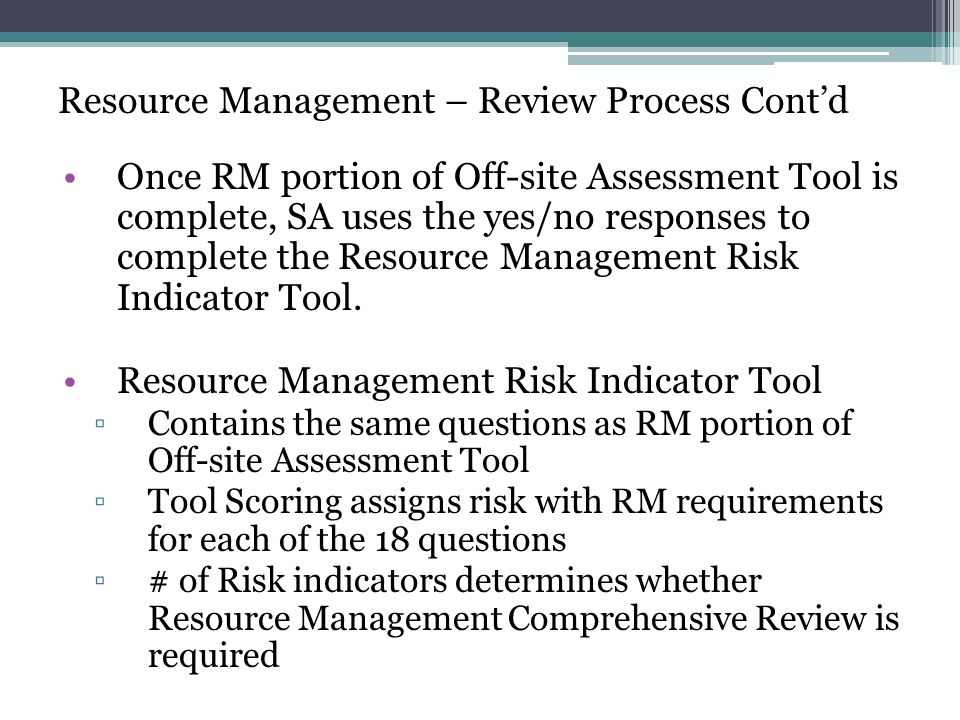 Resource Management – Review Process Cont'd
