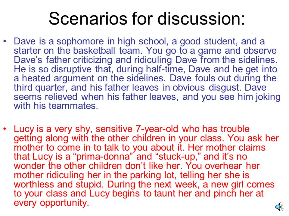 Scenarios for discussion: