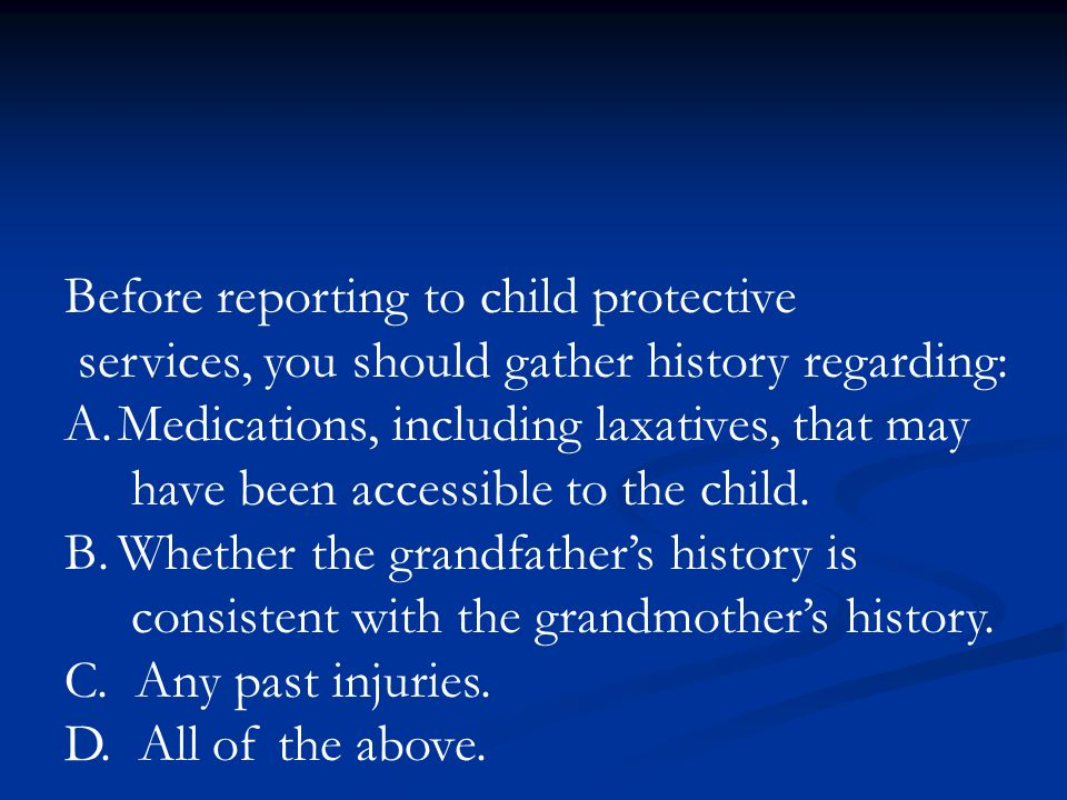 Before reporting to child protective
