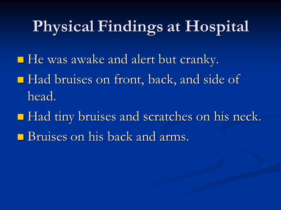 Physical Findings at Hospital