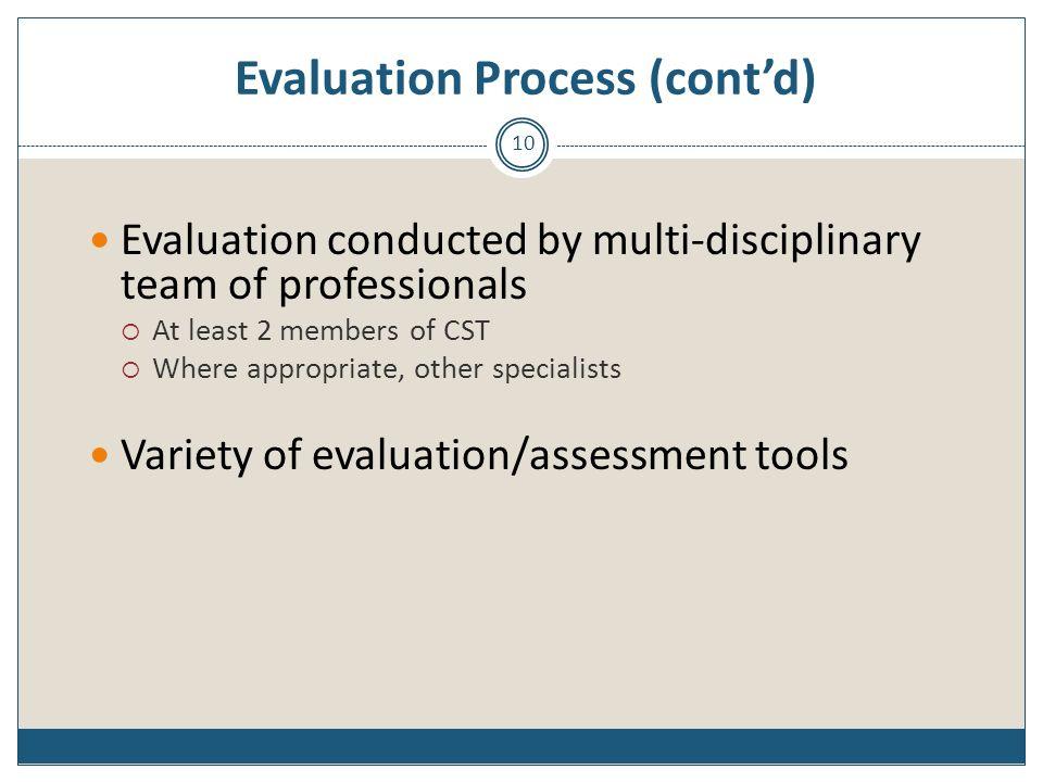 Evaluation Process (cont'd)