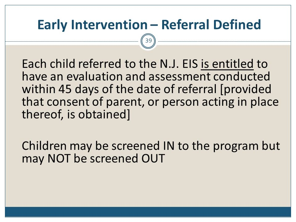 Early Intervention – Referral Defined