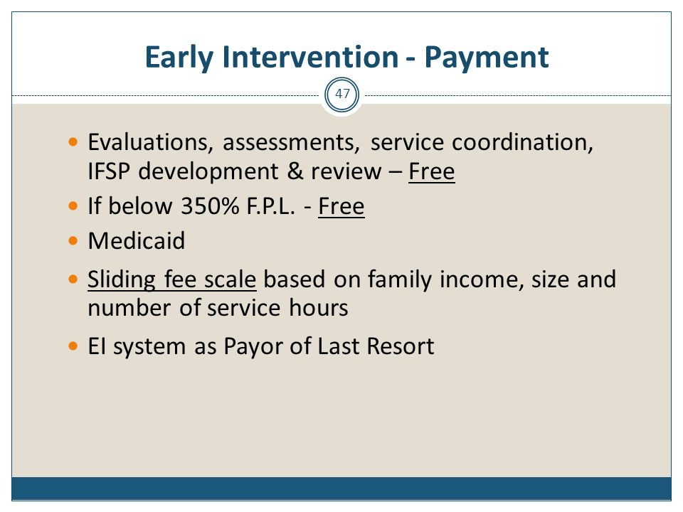 Early Intervention - Payment