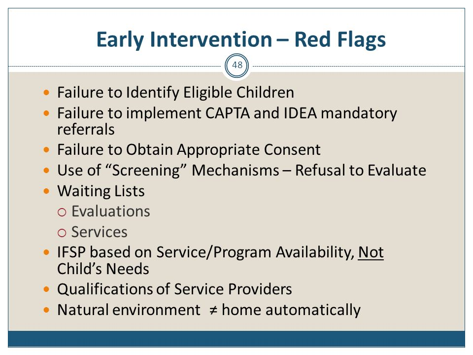 Early Intervention – Red Flags