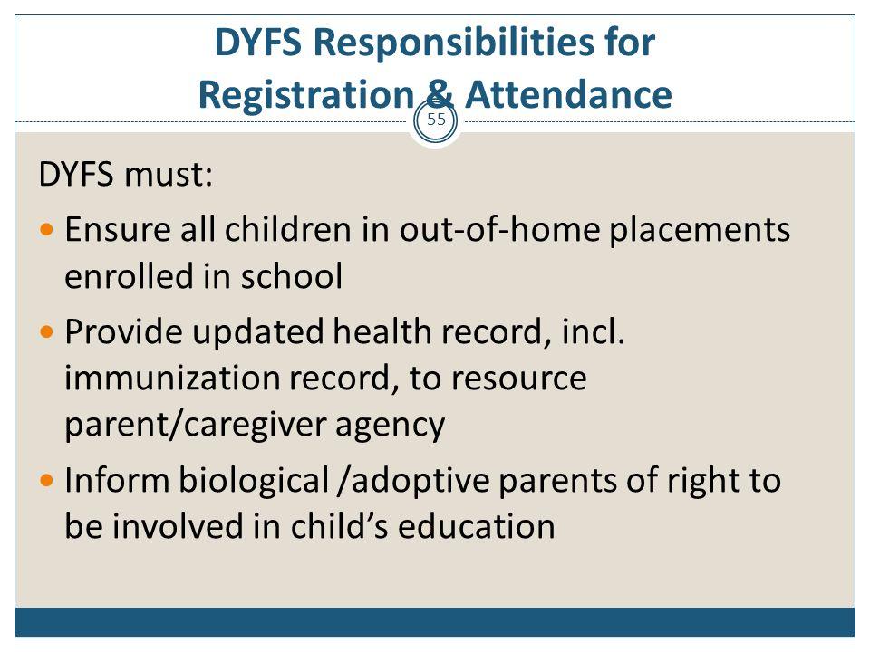 DYFS Responsibilities for Registration & Attendance
