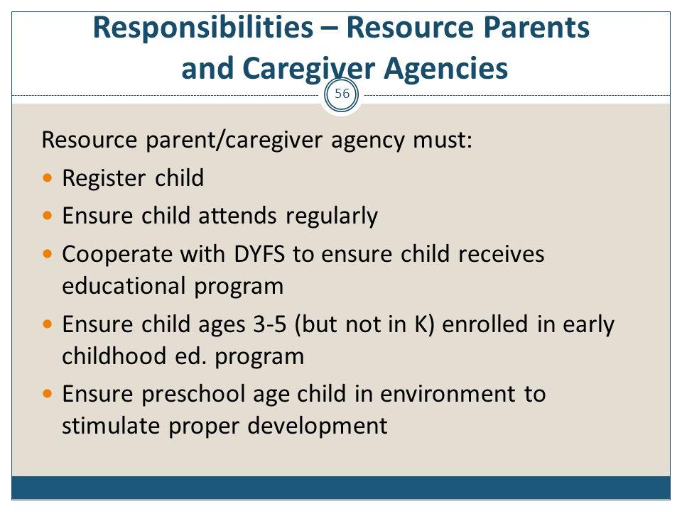 Responsibilities – Resource Parents and Caregiver Agencies