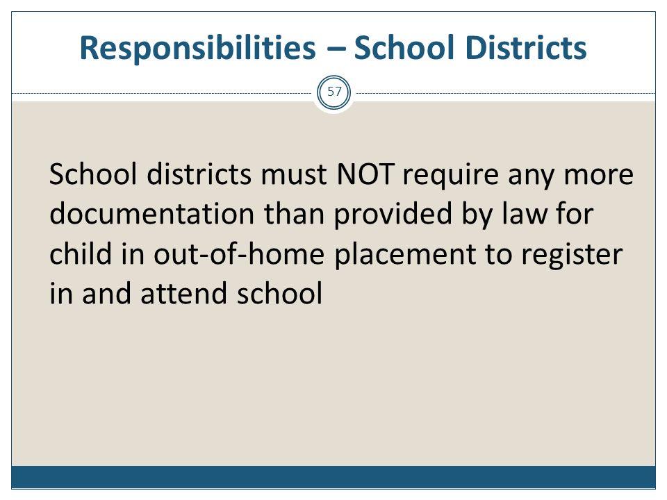 Responsibilities – School Districts